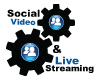 Social Video and Live Streaming
